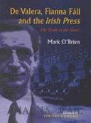 De Valera, Fianna Fáil and the Irish Press