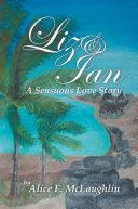 Liz   Ian  A Sensuous Love Story