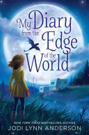 My Diary from the Edge of the World Pdf/ePub eBook