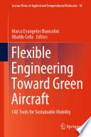 Flexible Engineering Toward Green Aircraft