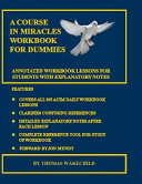A Course in Miracles Workbook for Dummies