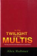 In the Twilight of the Multis
