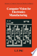 Computer Vision For Electronics Manufacturing