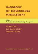 Handbook of Terminology Management  Application oriented terminology management