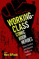 Working-Class Comic Book Heroes