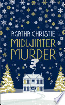 Midwinter Murder Fireside Mysteries From The Queen Of Crime
