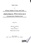 Study Guide for Wilson, Nathan, O'Leary and Clark Abnormal Psychology