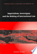 Imperialism Sovereignty And The Making Of International Law