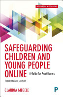 Safeguarding Children and Young People Online