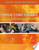 """Spinal Cord Injuries E-Book: Management and Rehabilitation"" by Sue Ann Sisto, Erica Druin, Martha Macht Sliwinski"