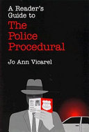 A Reader s Guide to the Police Procedural