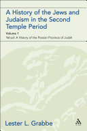 A History of the Jews and Judaism in the Second Temple Period (vol. 1)