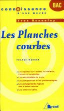 "Yves Bonnefoy, ""Les planches courbes"""