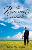 The Reverent Surrender
