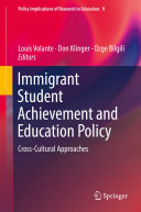 Pdf Immigrant Student Achievement and Education Policy