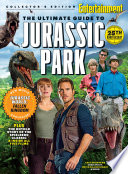 ENTERTAINMENT WEEKLY The Ultimate Guide to Jurassic Park Book