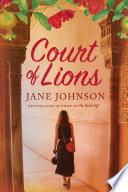 Court of Lions  A Novel