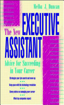 The New Executive Assistant: Advice for Succeeding in Your Career Pdf/ePub eBook