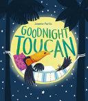 Goodnight Toucan