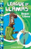 League of Llamas 4  Rogue Llama