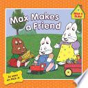 Max Makes a Friend