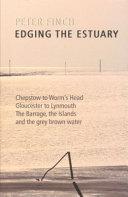 Edging the Estuary