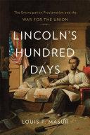 Lincoln's Hundred Days