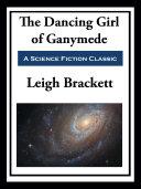 The Dancing Girl of Ganymede Pdf/ePub eBook