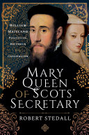 Mary Queen of Scots  Secretary