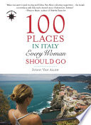 100 Places In Italy Every Woman Should Go