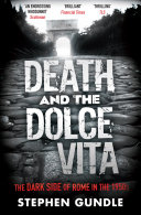 Death and the Dolce Vita