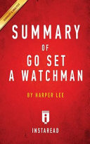 SUMMARY OF GO SET A WATCHMAN