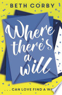 Where There s a Will Book