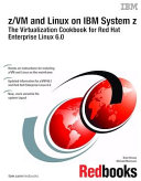 z VM and Linux on IBM System z  The Virtualization Cookbook for Red Hat Enterprise Linux 6 0