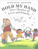 Hold My Hand: Five Stories of Love and Family: Hold My Hand