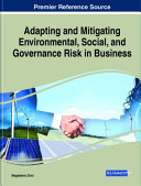 Adapting and Mitigating Environmental  Social  and Governance Risk in Business