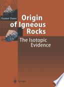 Origin of Igneous Rocks