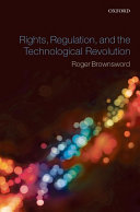 Rights Regulation And The Technological Revolution Book PDF