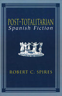 Post totalitarian Spanish Fiction