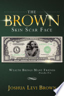 THE BROWN SKIN SCAR FACE