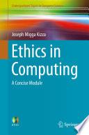 Ethics in Computing