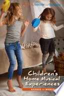 Children's Home Musical Experiences Across the World