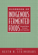 Handbook of Indigenous Fermented Foods, Second Edition, Revised and Expanded