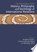 The Sage Handbook Of The History Philosophy And Sociology Of International Relations Book PDF