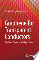 Graphene for Transparent Conductors Book