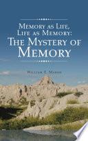 Memory as Life  Life as Memory Book