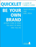 Quicklet on David McNally and Karl Speak's Be Your Own ...