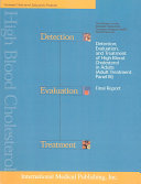 Ncep Detection  Evaluation  and Treatment of High Blood Cholesterol in