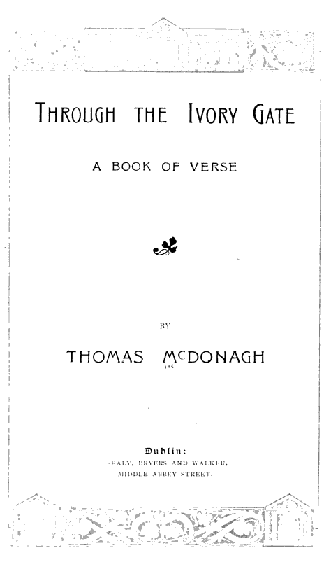 Through the ivory gate: a book of verse