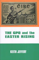 The GPO and the Easter Rising